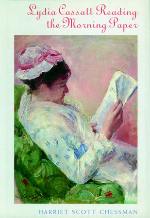 Lydia Cassat Reading the Morning Paper by Harriet Scott Chessman