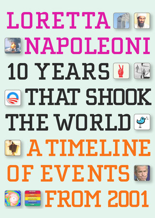 10 Years That Shook the World by Loretta Napoleoni