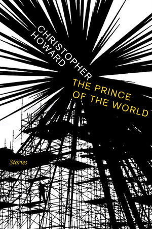 Prince of the World by Christopher Howard