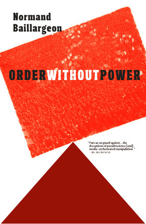 Order Without Power by Normand Baillargeon