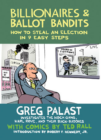 Billionaires & Ballot Bandits by Greg Palast