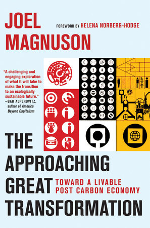 The Approaching Great Transformation by Joel Magnuson