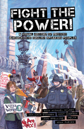 Fight the Power! by Sean Michael Wilson and Benjamin Dickson