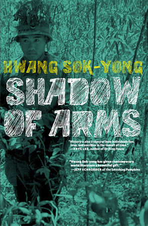 The Shadow of Arms by Hwang Sok-Yong
