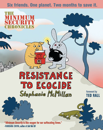 The Minimum Security Chronicles by Stephanie McMillan