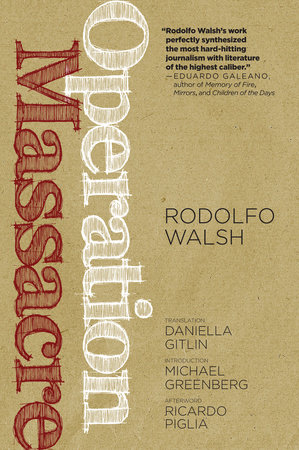 Operation Massacre by Rodolfo Walsh