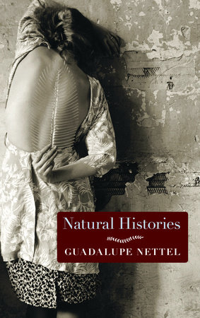 Natural Histories by Guadalupe Nettel