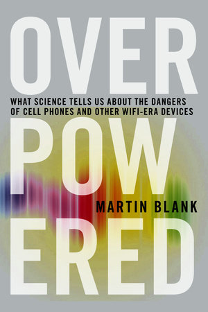 Overpowered by Martin Blank, PhD