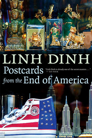 Postcards from the End of America by Linh Dinh