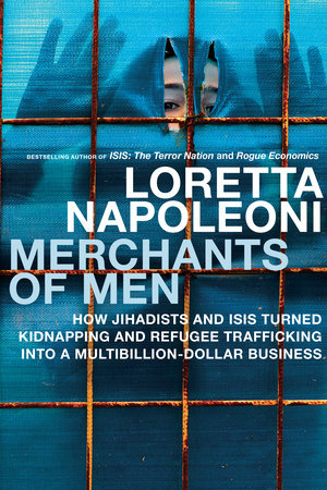 Merchants of Men by Loretta Napoleoni