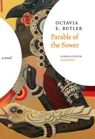 Parable of the Sower by Octavia E. Butler: 9781609807191 |  PenguinRandomHouse.com: Books