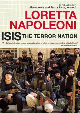 ISIS: The Terror Nation by Loretta Napoleoni