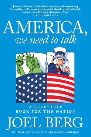 America, We Need to Talk by Joel Berg