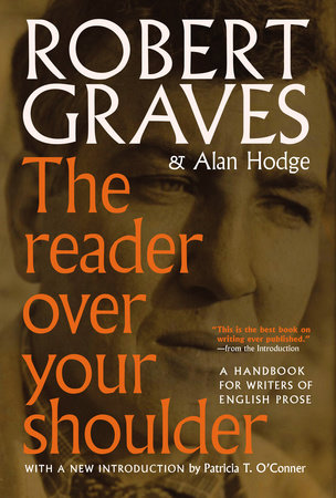 The Reader Over Your Shoulder by Robert Graves and Alan Hodge