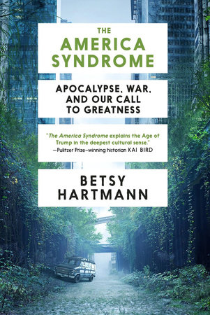 The America Syndrome by Betsy Hartmann
