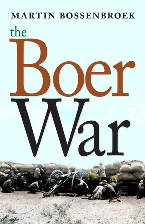 The Boer War by Martin Bossenbroek