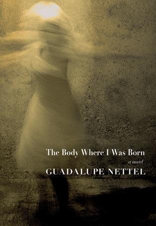 The Body Where I Was Born