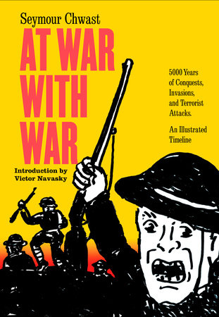 At War with War by Seymour Chwast