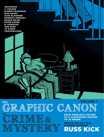 The Graphic Canon of Crime and Mystery, Vol. 1 by