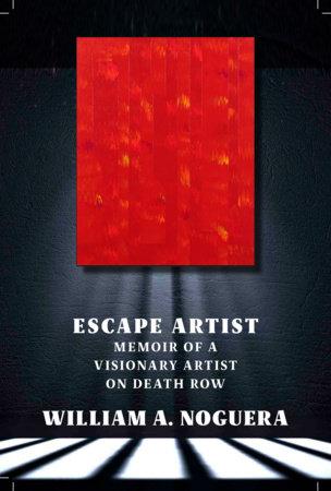Escape Artist by William A. Noguera