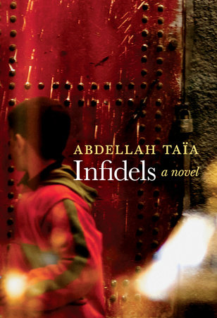 Infidels by Abdellah Taïa