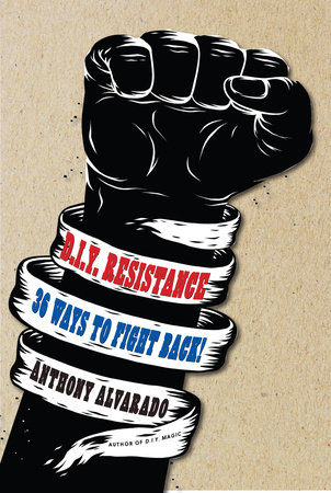 DIY Resistance by Anthony Alvarado