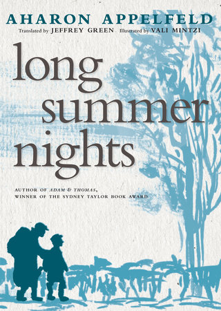 Long Summer Nights by Aharon Appelfeld