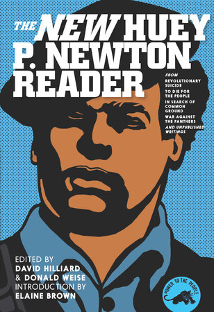 The New Huey P. Newton Reader