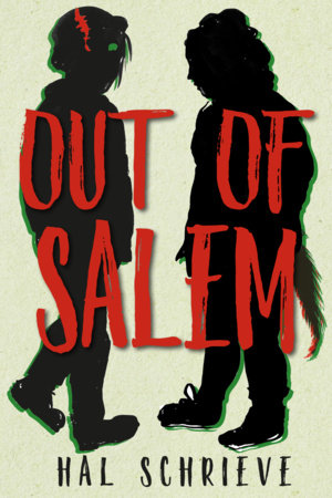 Out of Salem by Hal Schrieve: 9781609809010 | PenguinRandomHouse.com: Books