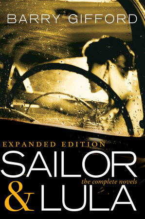 Sailor & Lula, Expanded Edition by Barry Gifford