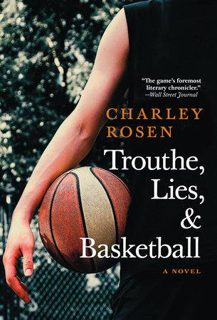 Trouthe, Lies, and Basketball