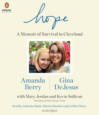Hope by Amanda Berry, Gina DeJesus, Mary Jordan and Kevin Sullivan