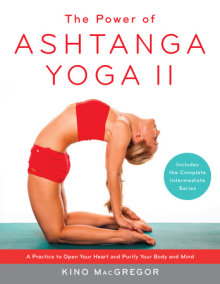 The Power of Ashtanga Yoga II: The Intermediate Series
