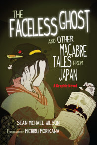 """Lafcadio Hearn's """"The Faceless Ghost"""" and Other Macabre Tales from Japan"""