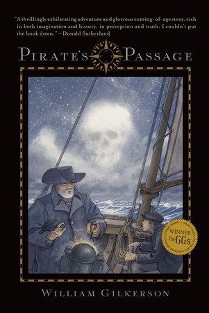 Pirate's Passage by William Gilkerson | PenguinRandomHouse.com