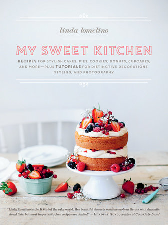 My Sweet Kitchen by Linda Lomelino