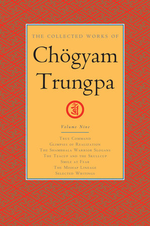 The Collected Works of Chögyam Trungpa, Volume 9 by Chogyam Trungpa
