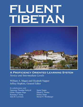 Fluent Tibetan by William A. Magee and Elizabeth S. Napper