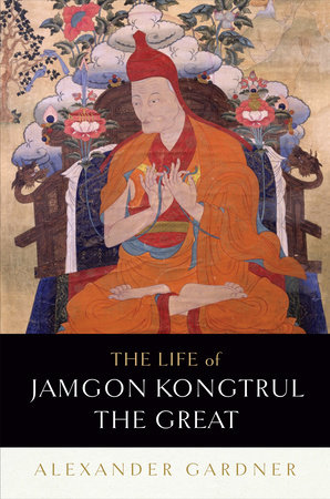 The Life of Jamgon Kongtrul the Great by Alexander Gardner