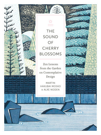 The Sound of Cherry Blossoms by Martin Hakubai Mosko and Alxe Noden