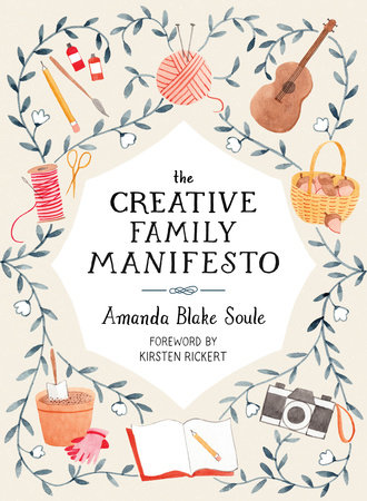 The Creative Family Manifesto