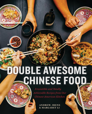 Double Awesome Chinese Food by Margaret Li, Irene Li and Andrew Li