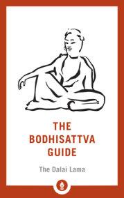 The Bodhisattva Guide