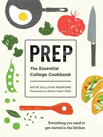 Prep by Katie Sullivan Morford