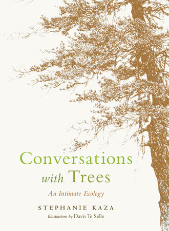 Conversations with Trees by Stephanie Kaza
