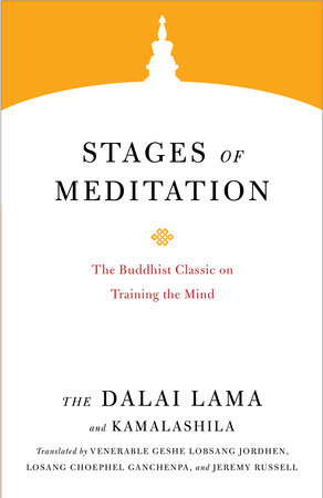 Stages of Meditation by The Dalai Lama and Kamalashila
