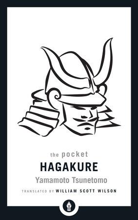The Pocket Hagakure by Yamamoto Tsunetomo