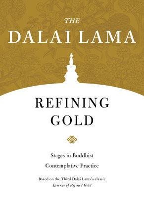 Refining Gold by The Dalai Lama