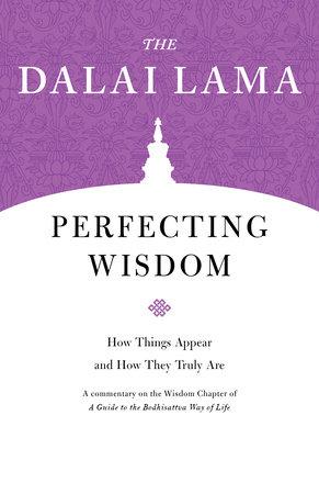 Perfecting Wisdom by The Dalai Lama