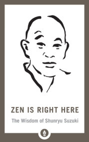 Zen Is Right Here